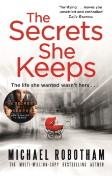 The Secrets She Keeps : The life she wanted wasn't hers . . ., Paperback Book