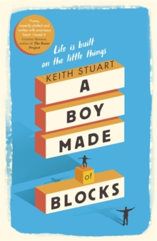A Boy Made of Blocks : The most uplifting novel of 2017, Hardback Book
