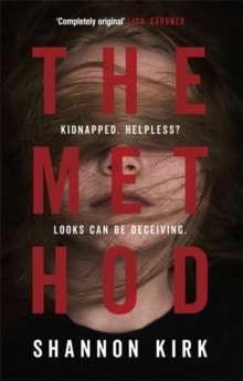 The Method : Kidnapped? Helpless? Looks Can be Deceiving..., Paperback Book