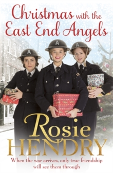 Christmas with the East End Angels : The perfect festive and nostalgic wartime saga to settle down with this Christmas!