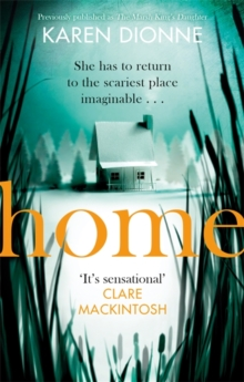 Home : A one-more-page, read-in-one-sitting thriller that you'll remember for ever, Paperback / softback Book