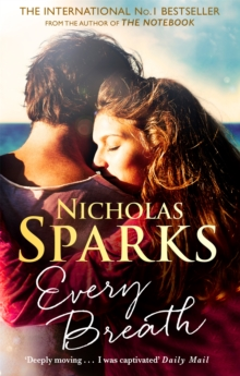 Every Breath : A captivating story of enduring love from the author of The Notebook, Paperback / softback Book