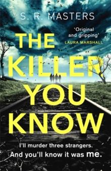 The Killer You Know : The absolutely gripping thriller that will keep you guessing, Paperback / softback Book