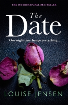 The Date : An unputdownable psychological thriller with a breathtaking twist