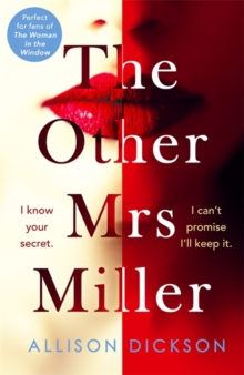 The Other Mrs Miller : Gripping, Twisty, Unpredictable - The Must Read Thriller Of 2019, Paperback / softback Book