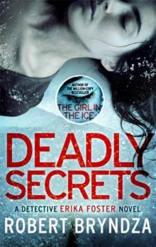 Deadly Secrets : An absolutely gripping crime thriller