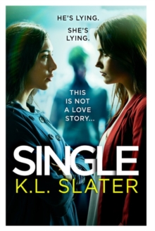 Single : A totally gripping psychological thriller full of twists, Paperback / softback Book