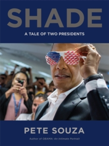Shade : A Tale of Two Presidents, Hardback Book
