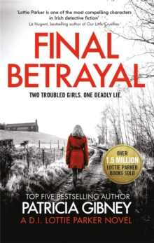 Final Betrayal : An absolutely gripping crime thriller