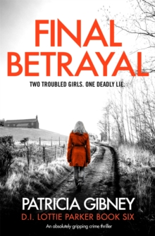 Final Betrayal : An absolutely gripping crime thriller, Paperback / softback Book