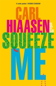Squeeze Me : The ultimate satire for 2021, Hardback Book