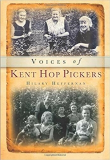 Voices of Kent Hop Pickers, Paperback Book