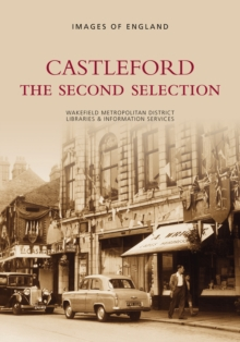 Castleford : The Second Selection, Paperback / softback Book