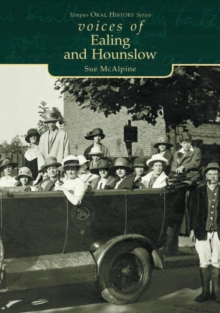 Voices of Ealing and Hounslow, Paperback Book
