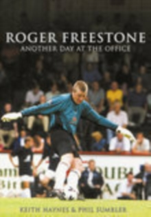 Roger Freestone : Another Day at the Office, Paperback / softback Book