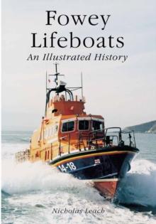 Fowey Lifeboats : An Illustrated History, Paperback / softback Book