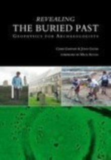 Revealing the Buried Past, Paperback Book