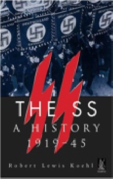 The SS A History 1919-1945, Paperback Book