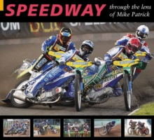 Speedway through the Lens of Mike Patrick, Paperback Book