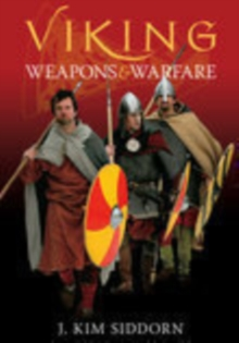Viking Weapons and Warfare, Paperback Book