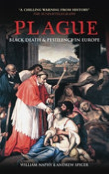Plague : Black Death and Pestilence in Europe, Paperback Book