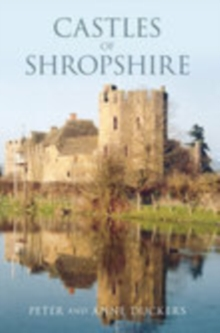 Castles of Shropshire, Paperback / softback Book