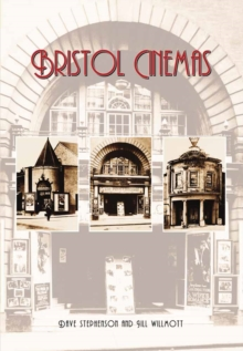 Bristol Cinemas, Paperback / softback Book