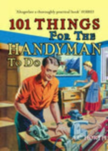 101 Things for the Handyman to Do, Hardback Book
