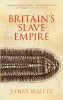 Britain's Slave Empire, Paperback Book