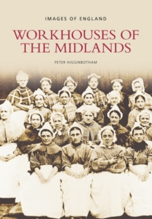 Workhouses of the Midlands, Paperback Book