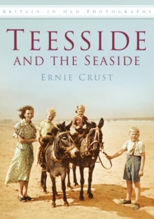 Teesside and the Seaside, Paperback Book