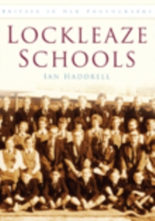 Lockleaze School, Paperback / softback Book