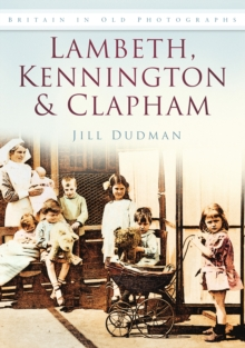 Lambeth, Kennington and Clapham, Paperback Book