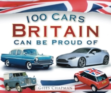 100 Cars Britain Can be Proud of, Paperback Book