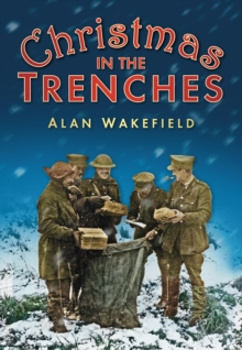Christmas in the Trenches, Paperback / softback Book