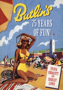 Butlin's : 80 Years of Fun!, Paperback Book