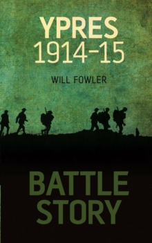 Battle Story: Ypres, Hardback Book
