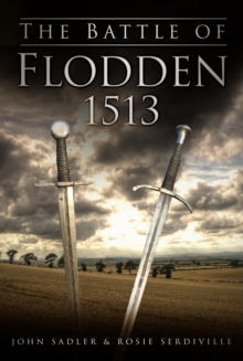 The Battle of Flodden 1513, Paperback Book