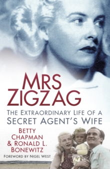 Mrs Zigzag : The Extraordinary Life of a Secret Agent's Wife, Hardback Book