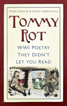Tommy Rot : WWI Poetry They Didn't Let You Read, Paperback Book