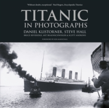 Titanic in Photographs, Paperback Book