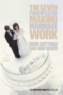 The Seven Principles for Making Marriage Work, Paperback Book