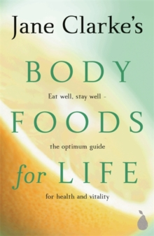 Body Foods for Life, Paperback Book
