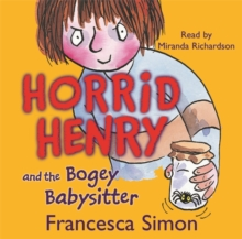 Horrid Henry and the Bogey Babysitter, CD-Audio Book