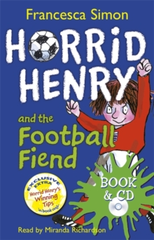 Horrid Henry and the Football Fiend : Book 14, Mixed media product Book