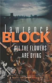 All The Flowers Are Dying, Paperback Book