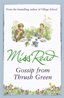 Gossip from Thrush Green, Paperback Book