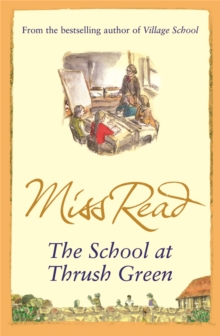The School At Thrush Green, Paperback Book