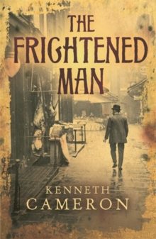 The Frightened Man : Denton Mystery Book 1, Paperback Book