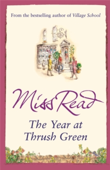 The Year at Thrush Green, Paperback Book